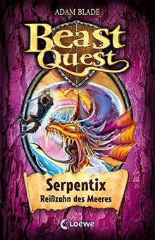 Beast Quest - Serpentix, Reißzahn des Meeres: Band 43