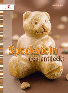 Speckstein neu entdeckt