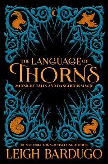 The Language of Thorns (International Edition)