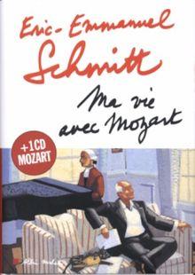 Ma vie avec Mozart (1CD audio) (Romans, Nouvelles, Recits (Domaine Francais))