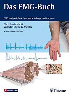 Das Emg Buch Emg Und Periphere Neurologie In Frage Und Antwort Von Christian Bischoff