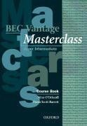 Business English Certificate. Vantage Masterclass. Upper intermediate. Course Book (Other Exams)