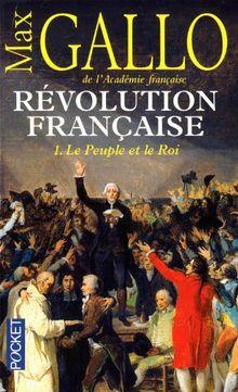 La Révolution française 1. Le peuple et le roi