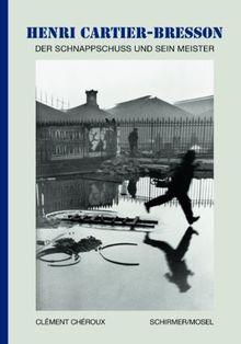 Henri Cartier-Bresson: Der Schnappschuss und sein Meister