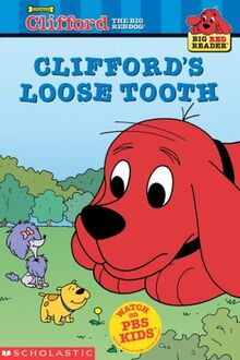 Clifford's Loose Tooth (Big Red Reader)