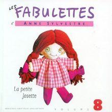Fabulettes Vol. 8, La Petitejosette