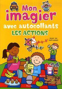 P*MON IMAGIER AUTOC/LES ACTIONS