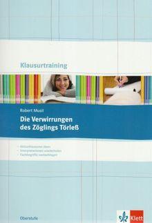 "Klausurtraining Robert Musil ""Die Verwirrung des Zöglins Törleß"""