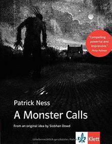 A Monster Calls: Englische Lektüre ab dem 6. Lernjahr, Oberstufe (B2)