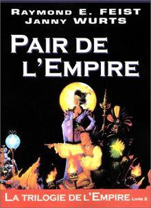 La trilogie de l'Empire Tome 2 : Pair de l'Empire