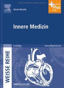 Innere Medizin: WEISSE REIHE - mit www.pflegeheute.de-Zugang
