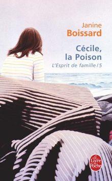 L'Esprit de famille, tome V : Cécile, la poison (Ldp Litterature)