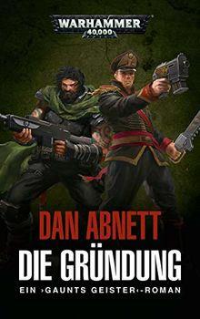 Warhammer 40.000 - Die Gründung: Gaunts Geister