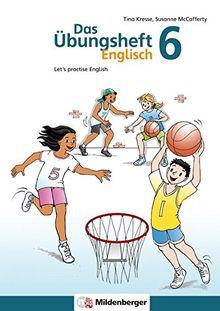 Das Übungsheft Englisch 6: Let's practice English