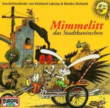 Mimmelitt, das Stadtkaninchen. CD: Geschichtenlieder