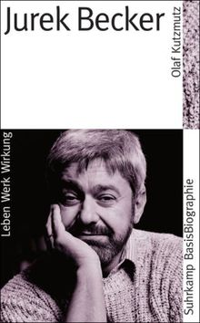 Jurek Becker. Leben - Werk - Wirkung