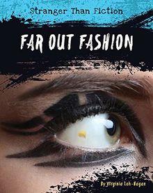 Far-Out Fashion (Stranger Than Fiction)