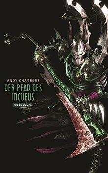 Warhammer 40.000 - Pfad des Incubus: Dark Eldar Teil 2
