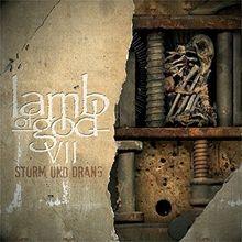 VII:Sturm Und Drang [Vinyl LP]