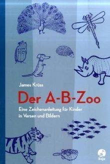 A-B-Zoo: Eine Zeichenanleitung für Kinder in Versen und Bildern