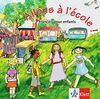 Allons à l'école ! / Audio-CD mit Booklet: Français pour enfants