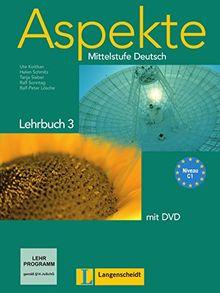 Aspekte 3 (C1): Mittelstufe Deutsch. Lehrbuch mit DVD