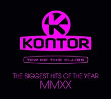 Kontor Top Of The Clubs – The Biggest Hits Of The Year MMXX