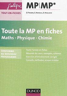 Toute la MP en fiches : Maths, physique, chimie