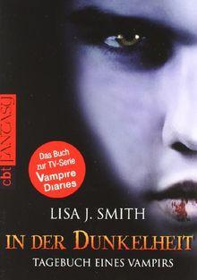 Tagebuch eines Vampirs, Band 3: In der Dunkelheit