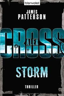 Storm - Alex Cross 16 -: Thriller