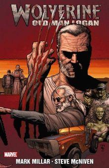 Wolverine: Old Man Logan (Wolverine (Marvel) (Quality Paper))