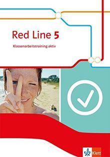 Red Line 5: Klassenarbeitstraining aktiv mit Multimedia-CD Klasse 9 (Red Line. Ausgabe ab 2014)