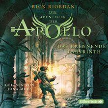 Das brennende Labyrinth: 5 CDs (Die Abenteuer des Apollo, Band 3)