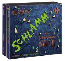 Schlamm oder Die Katastrophe von Heath Cliff: Gelesen von Franziska Hartmann u.a. 3 CDs. Laufzeit ca. 3 Std. 50 Min.