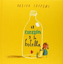 El corazon y la botella / The Heart and the Bottle