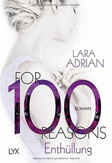 For 100 Reasons - Enthüllung (Die 100-Reihe, Band 3)