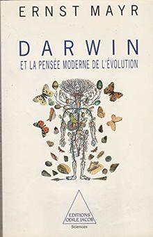 Darwin et la pensée moderne de l'évolution (Odile Jacob)