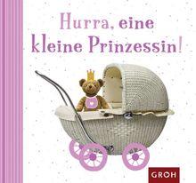 Hurra, eine kleine Prinzessin!
