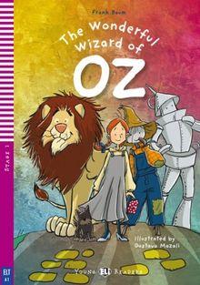 The Wonderful Wizard of Oz: Englische Lektüre für das 1. und 2. Lernjahr. A1/A2