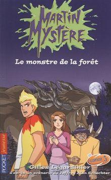 Martin Mystère, Tome 1 : Le monstre de la forêt