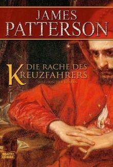 Die Rache des Kreuzfahrers: Historischer Roman