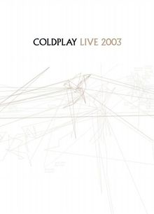 Coldplay: Live 2003 [UK Import]