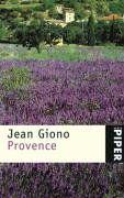 Provence: Mit Photographien von Gilles Ehrmann