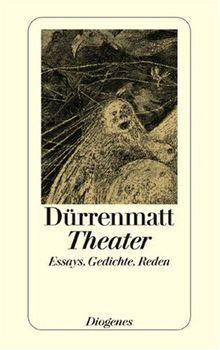 Theater: Essays, Gedichte und Reden