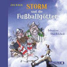 Storm und die Fußballgötter: 2 CDs (Storm oder die Erfindung des Fußballs, Band 2)