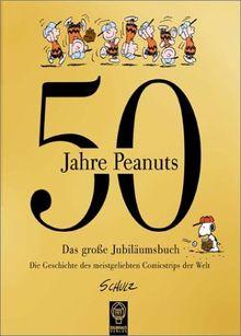 50 Jahre Peanuts. Das grosse Jubiläumsbuch