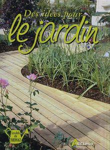 Des idées pour le jardin von Daniel Puiboube