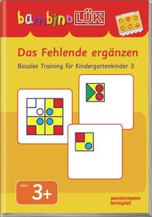 bambinoLÜK-System: bambinoLÜK: Das Fehlende ergänzen: Basales Training 3