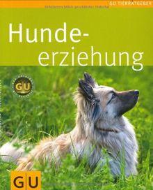 Hunde-Erziehung (GU Tierratgeber)