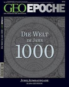 GEO Epoche. Die Welt im Jahr 1000: 35/2009